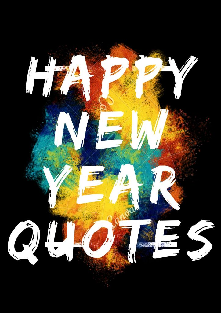 Happy New Year Quotes For WhatsApp & Instagram Status