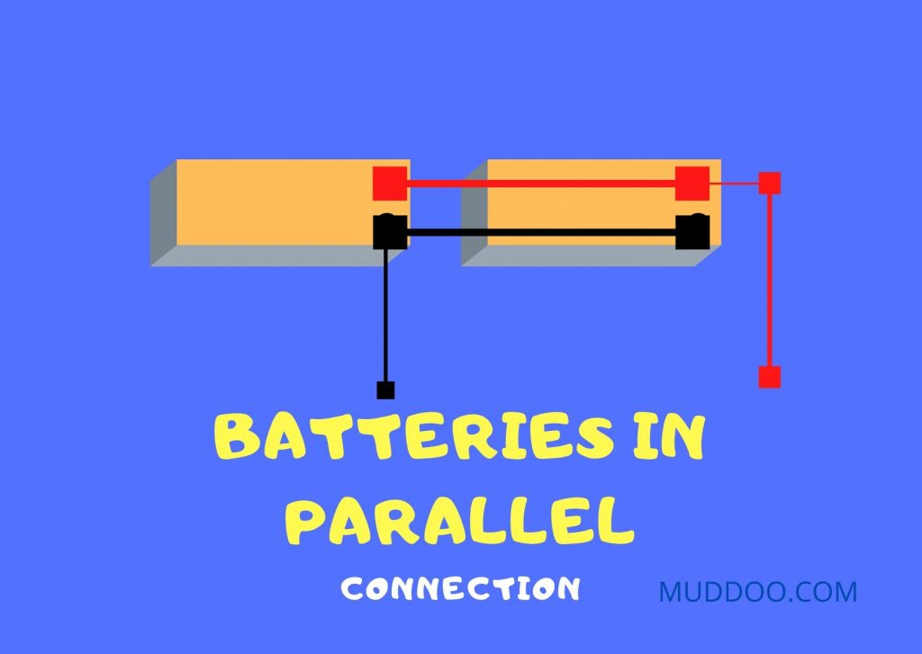 Series Vs Parallel Batteries - Parallel connection