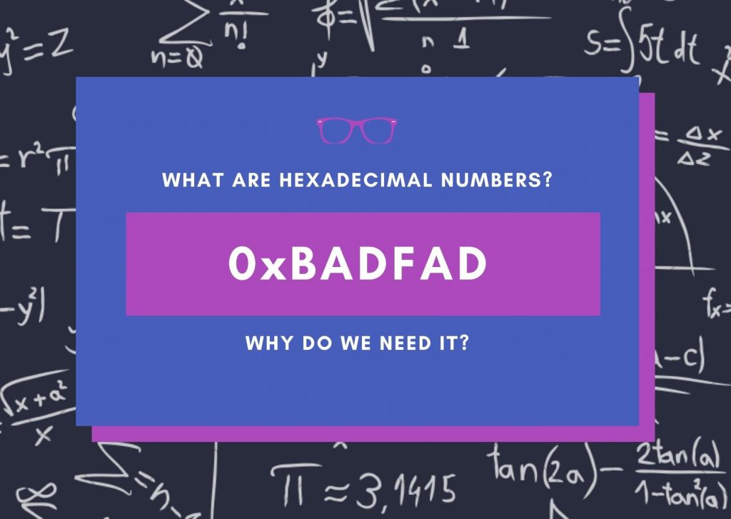 What Are Hexadecimal Numbers?